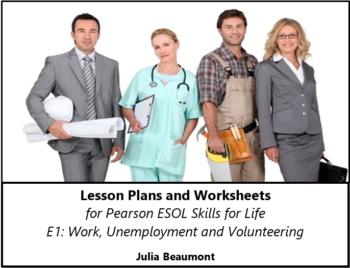 Pearson ESOL E1 Work, Unemployement & Volunteering