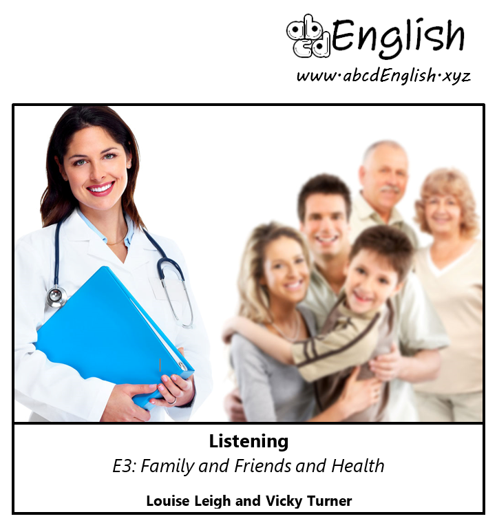 Independent Listening: Family, Friends and Health for B1 (Intermediate)